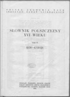 Słownik polszczyzny XVI wieku T. 11: Kos - Kyryje