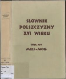 Słownik polszczyzny XVI wieku T. 14: Miejsce - Monument