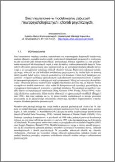 Sieci neuronowe w modelowaniu zaburzeń neuropsychologicznych i chorób psychicznych