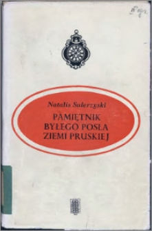 Pamiętniki Natalisa Sulerzyskiego byłego posła Ziemi Pruskiej na Sejm Berliński