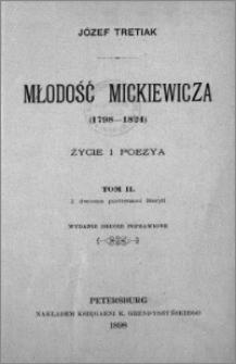 Młodość Mickiewicza (1798-1824) : życie i poezya. T. 2