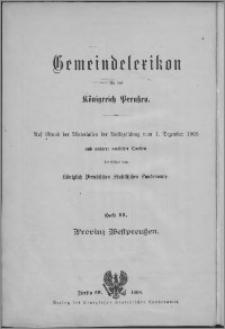 Gemeindelexikon für die Provinz Westpreussen : auf Grund der Materialien der Volkszählung vom 1. Dezember 1905 und anderer amtlicher Quellen