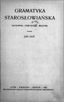 Gramatyka starosłowiańska : głosownia, morfologia, składnia