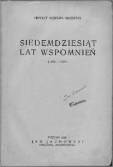 Siedemdziesiąt lat wspomnień : (1855-1925)