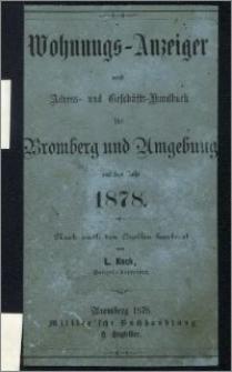 Wohnungs-Anzeiger nebst Adress- und Geschäfts-Handbuch für Bromberg und Umgebung : auf das Jahr 1878