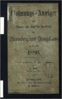 Wohnungs-Anzeiger nebst Adress- und Geschäfts-Handbuch für Bromberg und Umgebung : auf das Jahr 1880