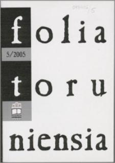 Folia Toruniensia 5 (2005)