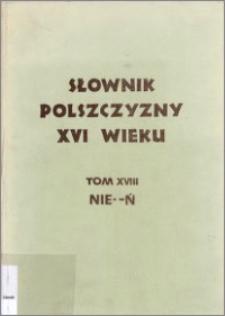 Słownik polszczyzny XVI wieku T. 18: Nierownia - Ń