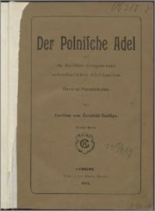 Der polnische Adel und die demselben hinzugetretenen andersländischen Adelsfamilien : General-Verzeichniss. Bd. 1