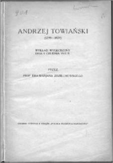 Andrzej Towiański (1799-1878) : wykład wygłoszony dnia 9 grudnia 1910 r.