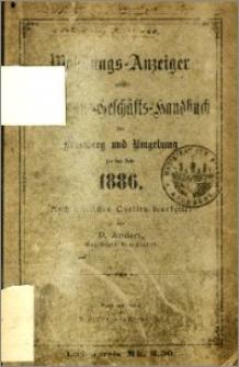 Wohnungs-Anzeiger nebst Adress- und Geschäfts-Handbuch für Bromberg und Umgebung : auf das Jahr 1886