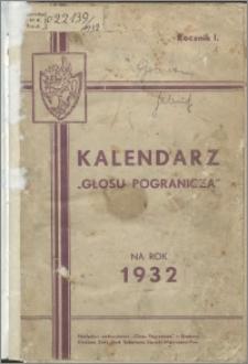 """Kalendarz """"Głosu Pogranicza"""" na rok 1932"""