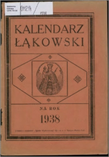 """Kalendarz Łąkowski : bezpłatny dodatek do """"Drwęcy"""" na rok 1938"""