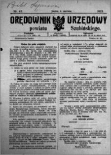 Orędownik Urzędowy powiatu Szubińskiego 1923.06.09 R.4 nr 47