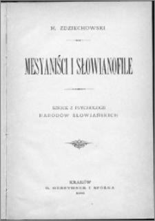 Mesjaniści i słowianofile : szkice z psychologii narodów słowiańskich