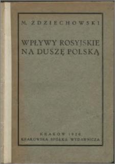 Wpływy rosyjskie na duszę polską