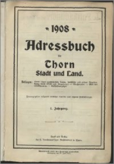 Adressbuch für Thorn : Stadt und Land 1908