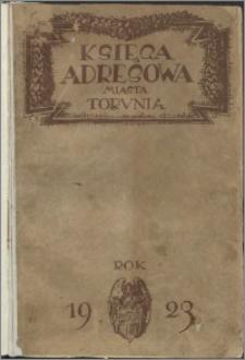 Księga adresowa miasta Torunia wraz z Podgórzem i powiatem Toruń-Wieś