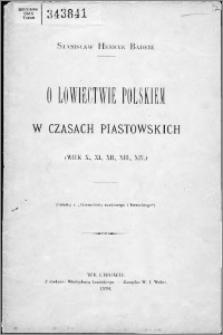 O łowiectwie polskiem w czsach piastowskich (wiek X, XI, XII, XII, XIV)