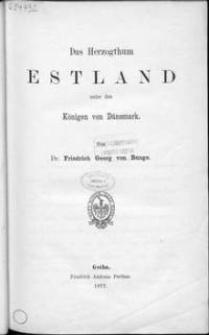 Das Herzogthum Estland unter den Königen von Dänemark