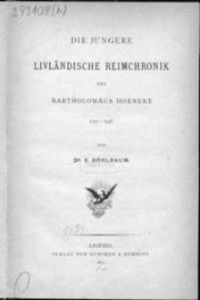 Die jüngere livländische Reimchronik des Bartholomäus Hoeneke : 1315-1348