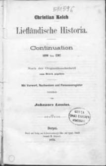 Liefländische Historia : Continuation 1690 bis 1707 : nach der Originalhandschrift
