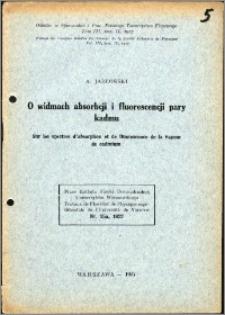 O widmach absorpcji i fluorescencji pary kadmu