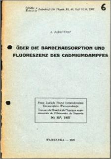 Über die Bandenabsorption und Fluoreszenz des Cadmiumdampfes