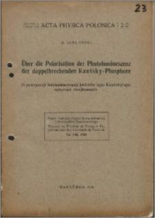 O polaryzacji fotoluminescencji fosforów typu Kautsky'ego, optycznie dwójłomnych