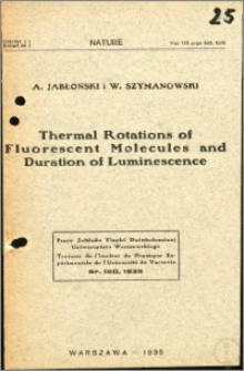 Thermal Rotations of Fluorescent Molecules and Duration of Luminescence