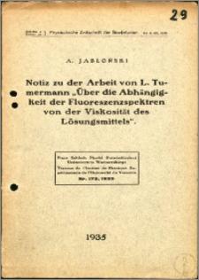 """Notiz zu der Arbeit von L. Tumermann """"Über die Abhangigkeit der Fluoreszenz - Spektren von der Viskosität des Lösungsmittels"""""""