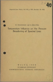 Temperature Influence on the Pressure Broadening of Spectral Lines