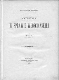 Materiały w sprawie włościańskiej. T. 2