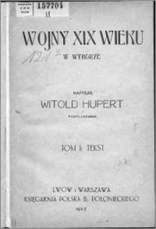 Wojny XIX wieku w wyborze. T. 1