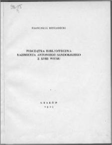 Pieczątka bibljoteczna Kazimierza Antoniego Sandorskiego z XVIII w