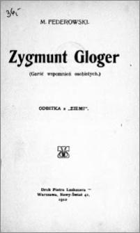 Zygmunt Gloger : garść wspomnień osobistych