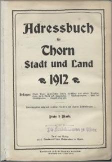 Adressbuch für Thorn : Stadt und Land 1912