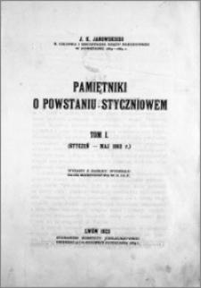 Pamiętniki o powstaniu styczniowem. Tom 1. (Styczeń-Maj 1863 r.)
