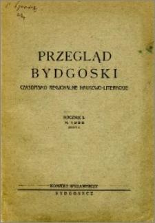 Przegląd Bydgoski : czasopismo regionalne naukowo-literackie 1933, R. 1, z. 2