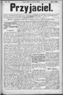 Przyjaciel : pismo dla ludu 1883 nr 24