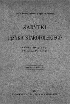 Zabytki języka staropolskiego z wieku XIV-go, XV-go i początku XVI-go