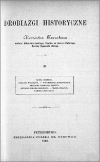 Drobiazgi historyczne Alexandra Kraushara. T. 2