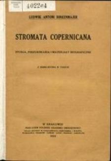 Stromata Copernicana : studja, poszukiwania i materjały biograficzne