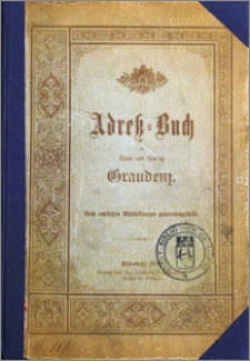 Adress-Buch der Stadt und Festung Graudenz : Nach amtlichen Mittheilungen zusammengestellt [1889]