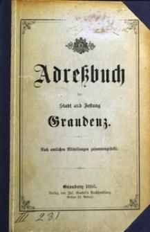 Adress-Buch der Stadt und Festung Graudenz : Nach amtlichen Mitteilungen zusammengestellt [1895]