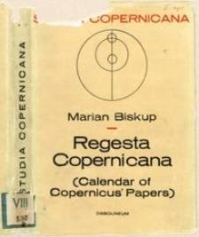 Regesta Copernicana : (calendar of Copernicus' papers)