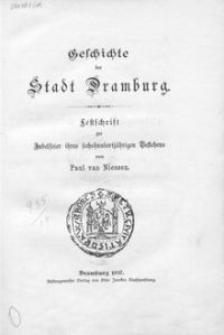 Geschichte der Stadt Dramburg : Festschrift zur Jubelfeier ihres sechshundertjährigen Bestehens