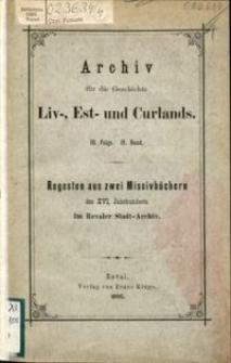 Regesten aus zwei Missivbüchern des XVI. Jahrhunderts im Revaler Stadt-Archiv