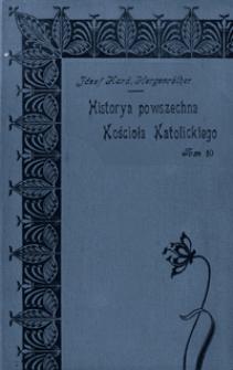 Historya powszechna Kościoła Katolickiego. T. 10