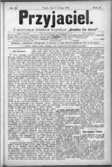 Przyjaciel : pismo dla ludu 1885 nr 6